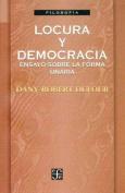 Locura y Democracia [Spanish]