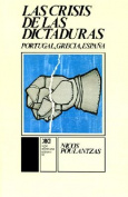 La Crisis De Las Dictaduras.Portugal, Grecia, Espana