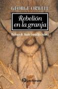 Rebelion en la Granja [Spanish]
