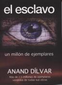 El Esclavo [Spanish]