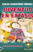 Juventud En Extasis [Spanish]