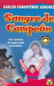 Sangre de Campeon  [Spanish]