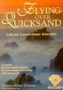 Flying Over Quicksand
