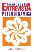 Tecnica de la Entrevista Psicodinamica [Spanish]