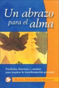 Un Abrazo Para el Alma [Spanish]