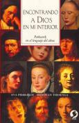 Encontrando a Dios En Mi Interior [Spanish]