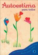 Autoestima Para Todos [Spanish]
