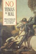No Temas el Mal [Spanish]