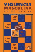 Violencia Masculina En El Hogar [Spanish]