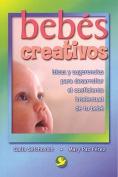 Bebes Creativos [Spanish]