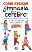 Como Aplicar Gimnasia Para El Cerebro [Spanish]