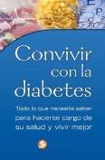 Convivir Con la Diabetes [Spanish]