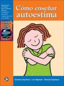 Como Ensenar Autoestima [Spanish]