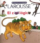 Mi Pequena Encicopedia Larousse El Zoologico  [Spanish]