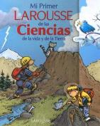 Mi Primer Larousse de las Ciencias [Spanish]