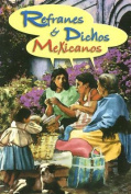 Refranes y Dichos Mexicanos [Spanish]
