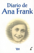 El Diario de Ana Frank = The Diary of Ann Frank [Spanish]