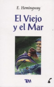 Viejo y El Mar [Spanish]