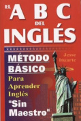 ABCs del Ingles [Spanish]
