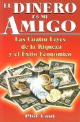 El Dinero Es Mi Amigo [Spanish]