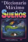 Diccionario Maximo de Los Suenos [Spanish]