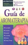 Guia de Aromaterapia [Spanish]
