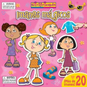 Girlfriends Imanes Magicos [With Magnets] [Board Book] [Spanish]