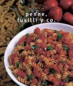 Penne, Fusilli y Co. = Penne, Fusilli & Co. [Spanish]