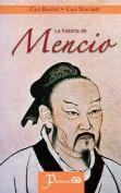 La Historia de Mencio [Spanish]