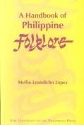 A Handbook of Philippine Folklore