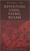 Revisiting Usig, Pasma, Kulam