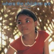 Where the Children Are