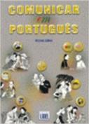 Comunicar Em Portugues: Livro [POR]