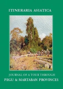 Journal of a Tour through Pegu & Martabran Provinces