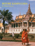 Before Kampuchea
