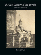 The Last Century of Lao Royalty
