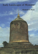 Early Landscapes of Myanmar