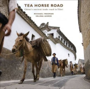 The Tea Horse Road