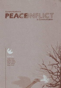Communication in Peace / Conflict in Communication