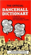 The Official Dancehall Dictionary