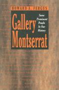Gallery Montserrat