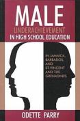 Male Underachievement in High School Education