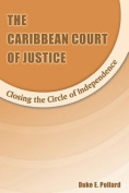 The Caribbean Court of Justice