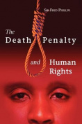 The Death Penalty and Human Rights