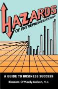 Hazards of Entrepreneurship