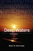 Deep Waters Volume One