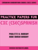 Practice Papers for CXC (Csec) Spanish [Spanish]