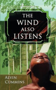 The Wind Also Listens