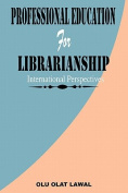 Professional Education for Librarianship. International Perspectives