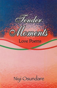Tender Moments: Love Poems